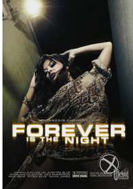 Forever Is The Night